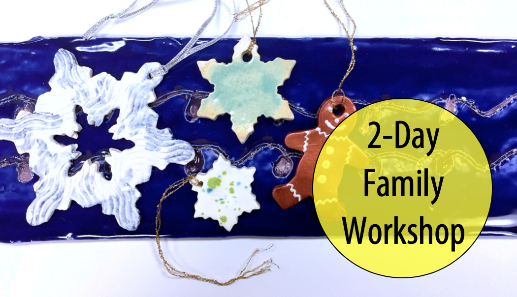 NEW! Adult & Child Clay Studio - Handmade Ornaments, 2-Day Workshop w/Tracy Korneffel (Ages 5+)