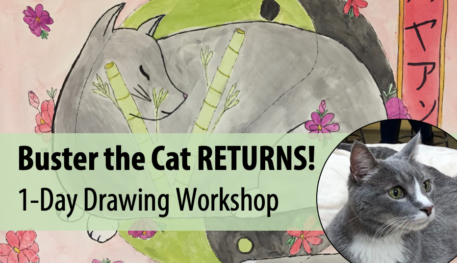 For the Love of CATS: Buster RETURNS! Live Animal Adventures in Art w/Abby Rovaldi, 1-Day Drawing Workshop (Ages 8+)
