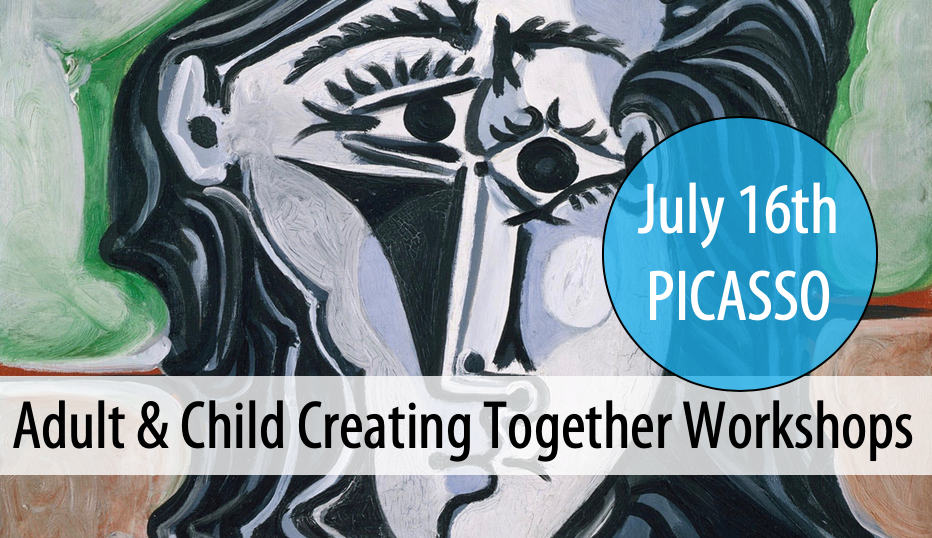 NEW! Adult & Child Creating Together - Summer Workshop Series #3: Thurs, July 16th from 3-5pm (Ages 5+)
