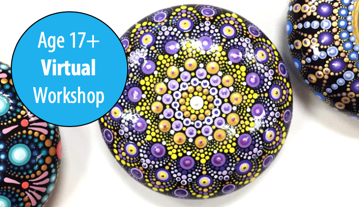 NEW! Magical Mandala Stones, 1-Day Workshop, with Artist, Jackie Cabral For Adults & Teens 17+ (Virtual)