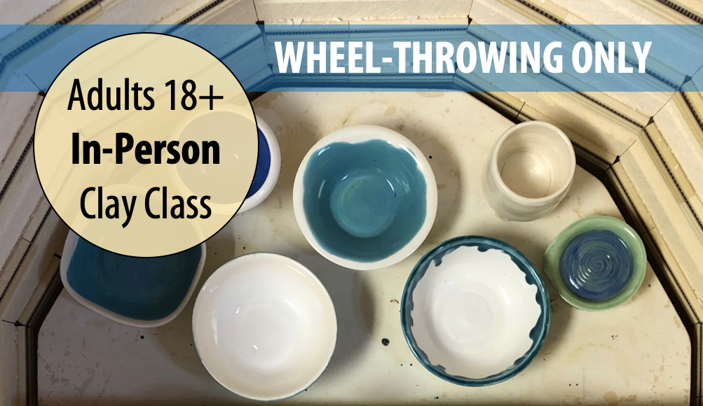 Ceramics in the Studio: WHEEL-THROWING w/Tracy Korneffel For Adults 18+ (In-person)