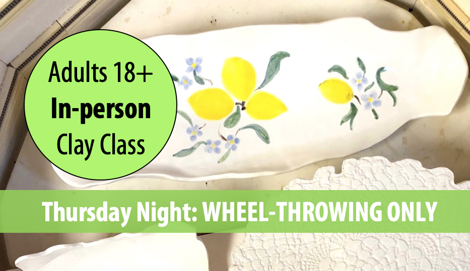 Muddy Masterpieces: WHEEL-THROWING w/Sandra Barrett For Adults 18+ (Thursday Night In-person)
