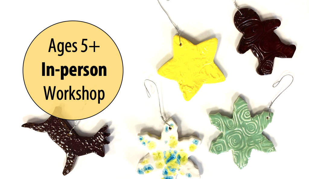 NEW! Glaze Craze! Adult & Child Clay Ornament Decorating w/Abby Rovaldi For Ages 5+ (In-person)