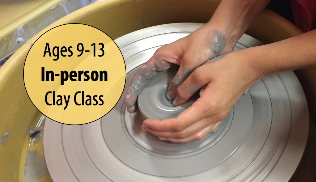 NEW! Clay Go Round: Mastering the Pottery Wheel w/Tracy Korneffel For Ages 9-13 (In-person)