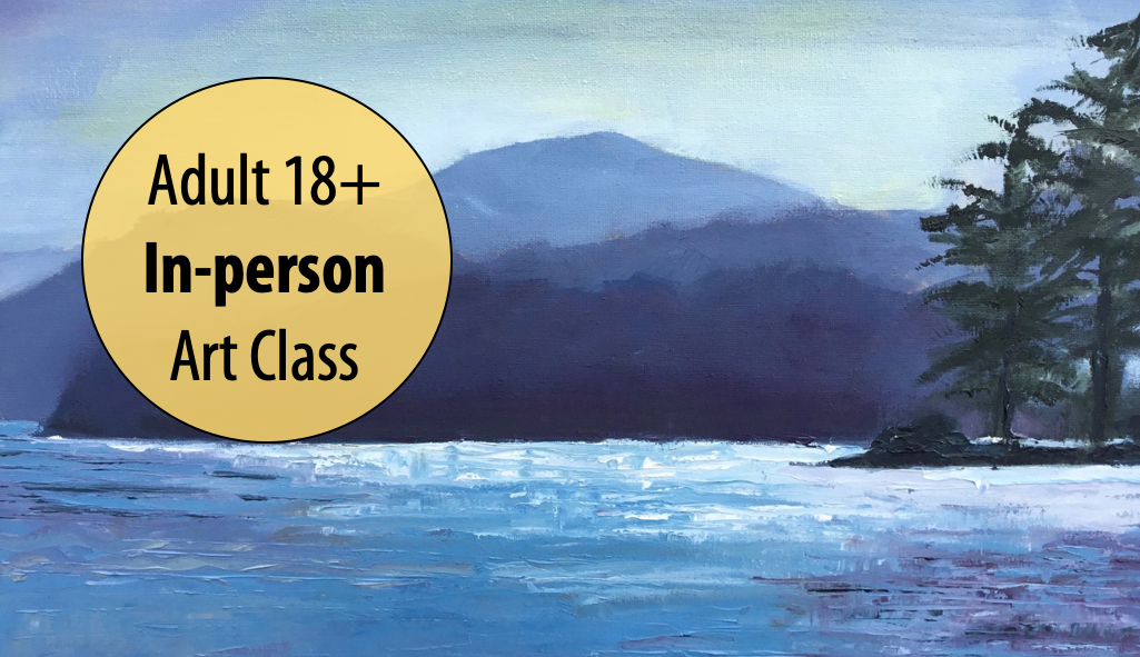 Intermediate & Advanced Painting w/Lisa Granata For Adults 18+ (In-person)
